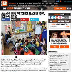 Avant-Garde Preschool Teaches Yoga, Body-Painting