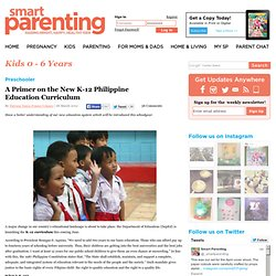 A Primer on the New K-12 Philippine Education Curriculum - Preschooler