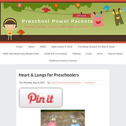 Heart & Lungs for Preschoolers