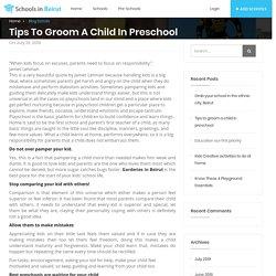 Tips to Groom a Child in Preschools - Schools In Beirut