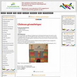 Le Prescolaire.net, Activités, bricolages pour enfants - Médiéval - Château géométrique