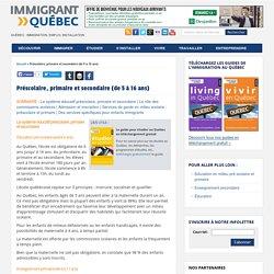 Préscolaire, primaire et secondaire (de 5 à 16 ans) - Le site de référence sur l'immigration et la vie au Québec