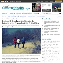Doctor's Orders: Prescribe Exercise To Patients, Make Physical Activity A Vital Sign