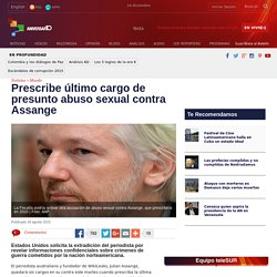 Prescribe último cargo de presunto abuso sexual contra Assange