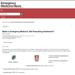 Myths in Emergency Medicine: Still Prescribing Oseltamivir? : Emergency Medicine News