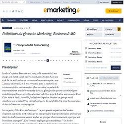 Prescripteur - Définition du glossaire marketing
