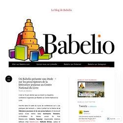 Où Babelio présente une étude sur les prescripteurs de la littérature jeunesse au Centre National du Livre