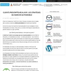 Clients prescripteurs & avis : les stratégies du marché automobile - Brand Advocacy