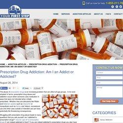 Prescription Drug Abuse: Am I an Addict or Addicted?