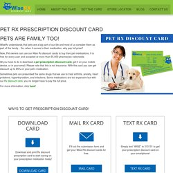 Pet Prescription Discount Card - WiseRX