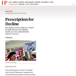 Prescription for Decline - By Will Marshall