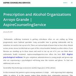 Prescription and Alcohol Organizations Arroyo Grande