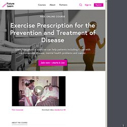 Exercise Prescription for the Prevention and Treatment of Disease - Trinity College Dublin