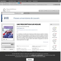 Une prescription sur mesure - Presses universitaires de Louvain