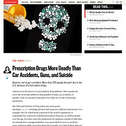 Prescriptions Drugs More Deadly Than Car Accidents, Guns, and Suicide