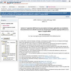 Arrêté du 7 septembre 2009 fixant les prescriptions techniques applicables aux installations d'assainissement non collectif recevant une charge brute de pollution organique inférieure ou égale à 1,2 kg/j de DBO5