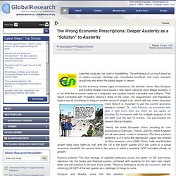 """The Wrong Economic Prescriptions: Deeper Austerity as a """"Solution"""" to Austerity"""