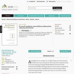 Le travail enseignant: prescriptions et dimensions collectives de l'activité