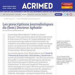 Les prescriptions journalistiques du (bon) Docteur Aphatie
