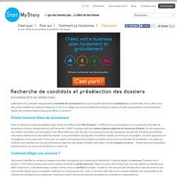 Recherche de candidats et présélection des dossiers - StartMyStory
