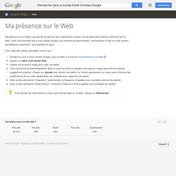 Ma présence sur le Web - Centre d'aide Comptes Google