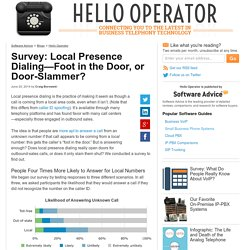 Survey: Local Presence Dialing—Foot in the Door, or Door-Slammer?