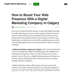How to Boost Your Web Presence With a Digital Marketing Company in Calgary