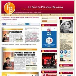 Présence sur le Web, eRéputation et Personal Branding à l'honneur dans Métro