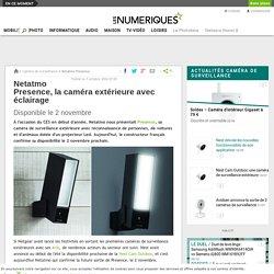Netatmo Presence, la caméra extérieure avec éclairage