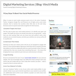 9 Easy Steps To Boost Your Social Media Presence - Digital Marketing Services