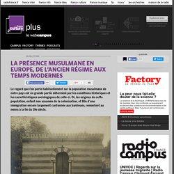 Histoire de la présence #musulmane en Europe depuis le 19è @EHESS_fr