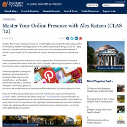 Master Your Online Presence with Alex Katzen (CLAS '12) - U.Va. Alumni, Parents & Friends
