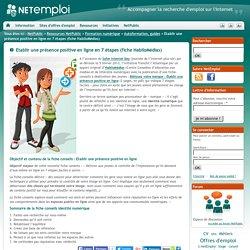 Etablir une présence positive en ligne en 7 étapes (fiche HabiloMédias)