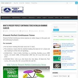 Present Perfect Continuous Tense complete Lesson 05 – English Grammar