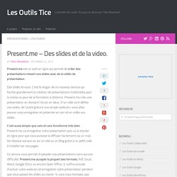 Present.me - Des slides et de la video