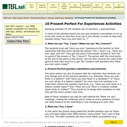 10 Present Perfect For Experiences Activities