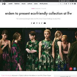 erdem to present eco-friendly collection at lfw