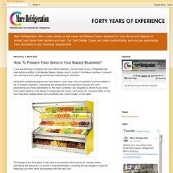 How To Present Food Items in Your Bakery Business?