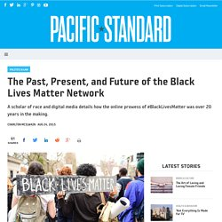 The Past, Present, and Future of the Black Lives Matter Network - Pacific Standard
