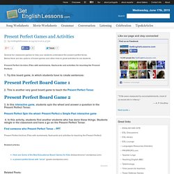 Present Perfect Games and Activities