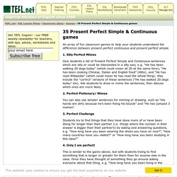 35 Present Perfect Simple & Continuous games