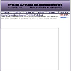 Simple Present Tense Reading Text ESL Worksheet