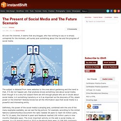The Present of Social Media and The Future Scenario
