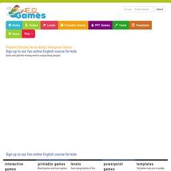 Present Simple Tense Verbs Hangman Game