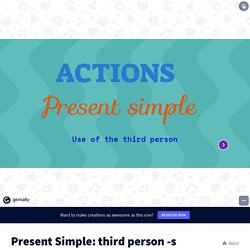 Present Simple: third person -s
