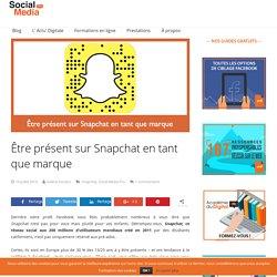 Être présent sur Snapchat en tant que marque - Social Media Pro