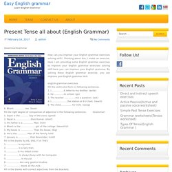 _- Present Tense all about (English Grammar)_-..............