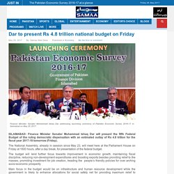 Dar to present Rs 4.8 trillion national budget on Friday