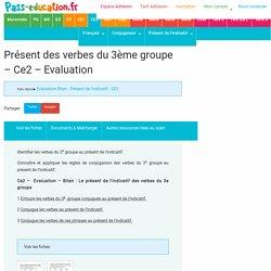Présent des verbes du 3ème groupe - Ce2 - Evaluation