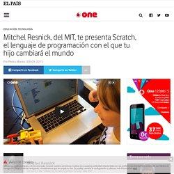 Mitchel Resnick, del MIT, te presenta Scratch, el lenguaje de programación con el que tu hijo cambiará el mundo